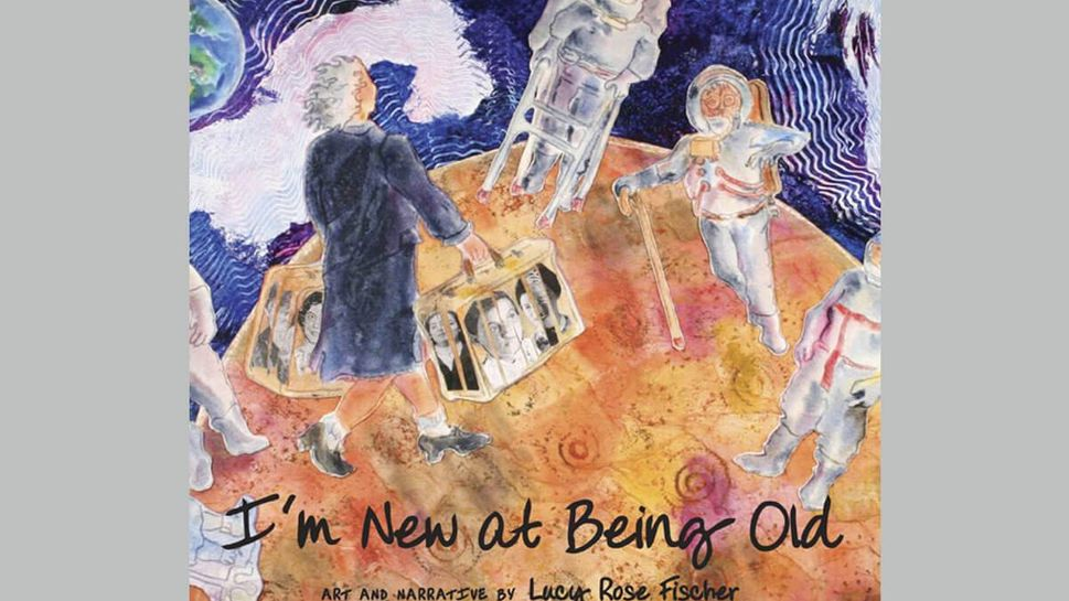 """""""I'm New at Being Old"""" is a picture book about aging."""