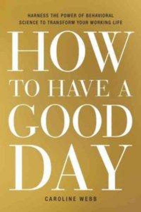 Book Cover: How To Have a Good Day