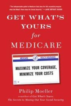 get-whats-yours-for-medicare-9781501124006_lg