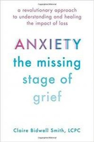 anxiety the missing stage of grief