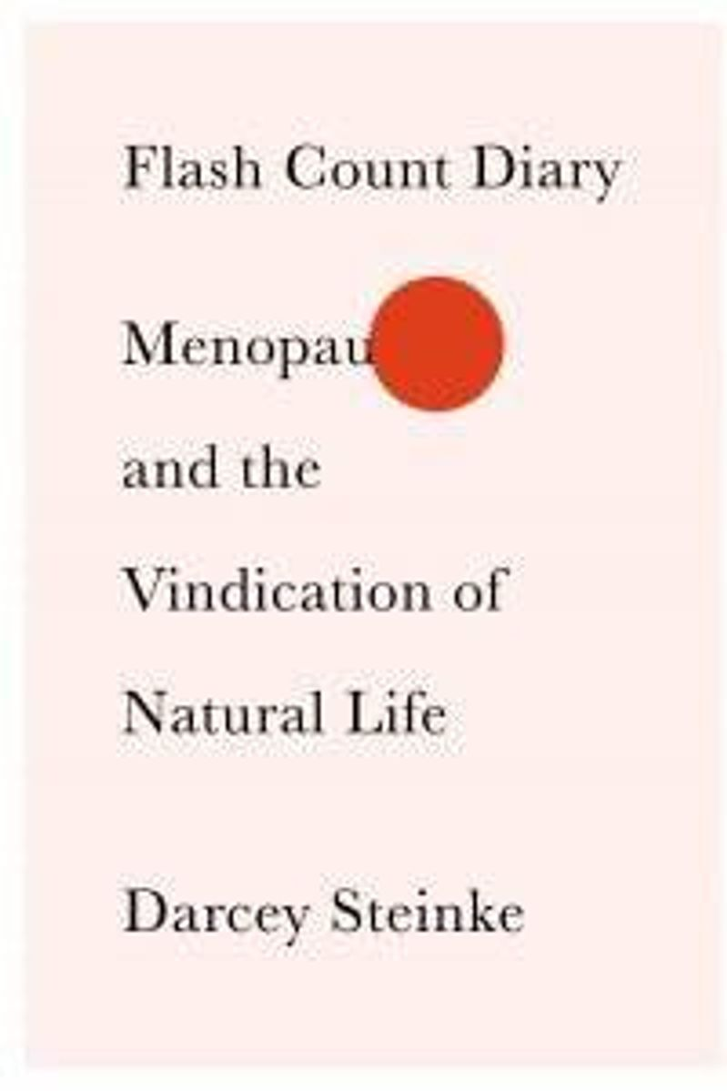 book cover of 'Flash Count Diary: Menopause and the Vindication of Natural Life'