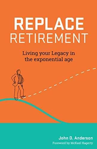 'Replace Retirement' by John Anderson