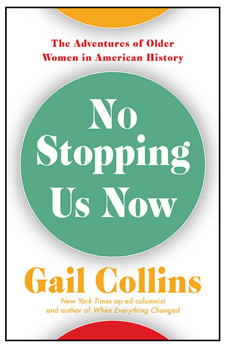 book cover of 'No Stopping Us Now' by Gail Collins