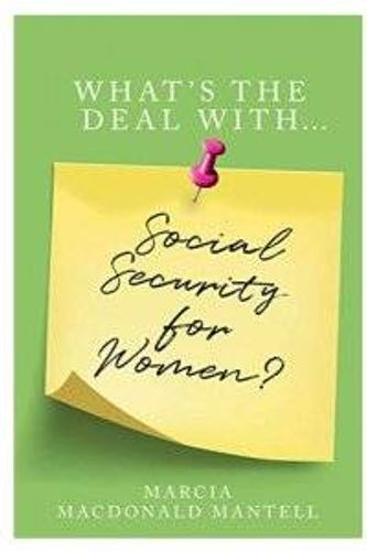 3 Things Women Must Know About Social Security Benefits
