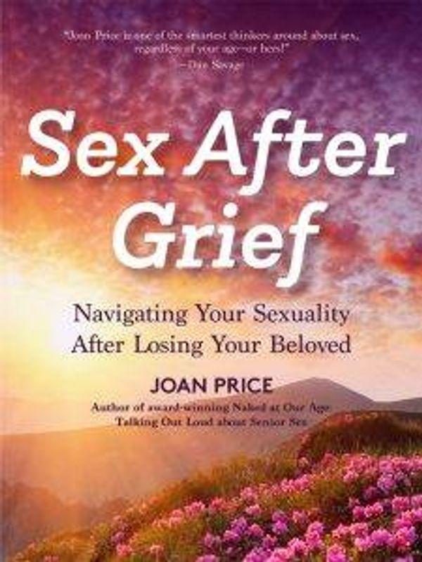 Sex After Grief book