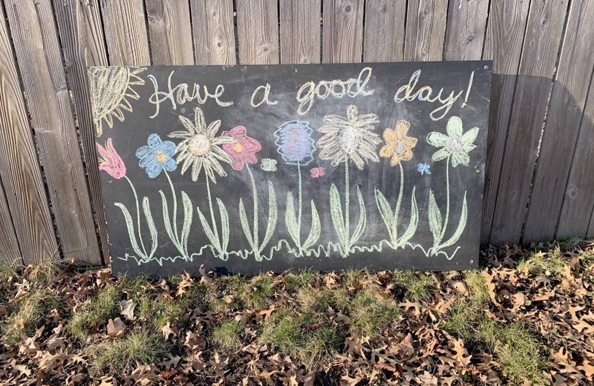 Have a good day sign in chalk