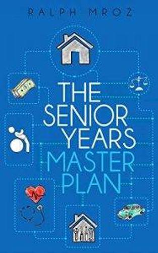 """The Senior Years Master Plan"" book"