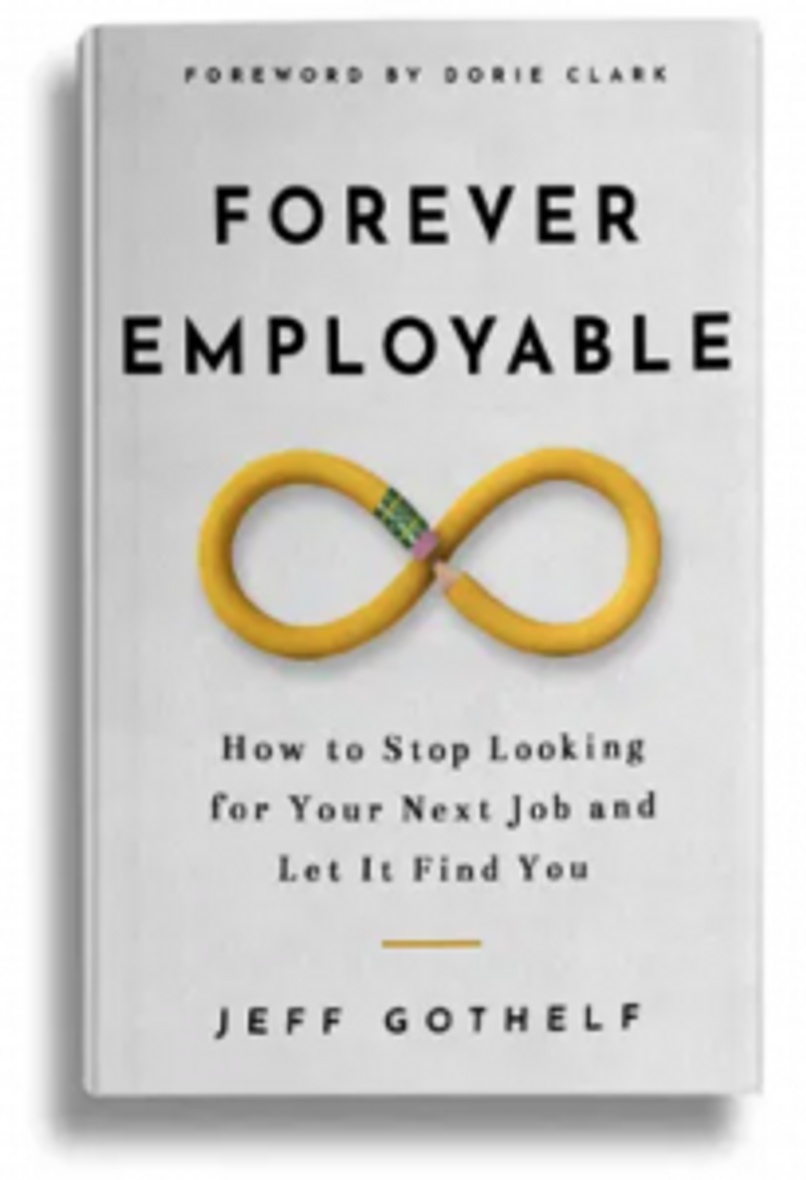 """Forever Employable"" by Jeff Gothelf"