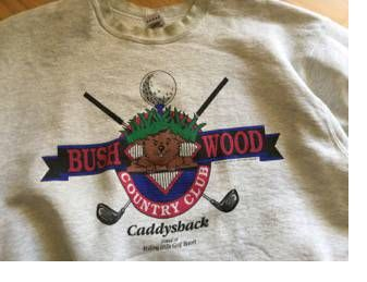 Bushwood T-Shirt