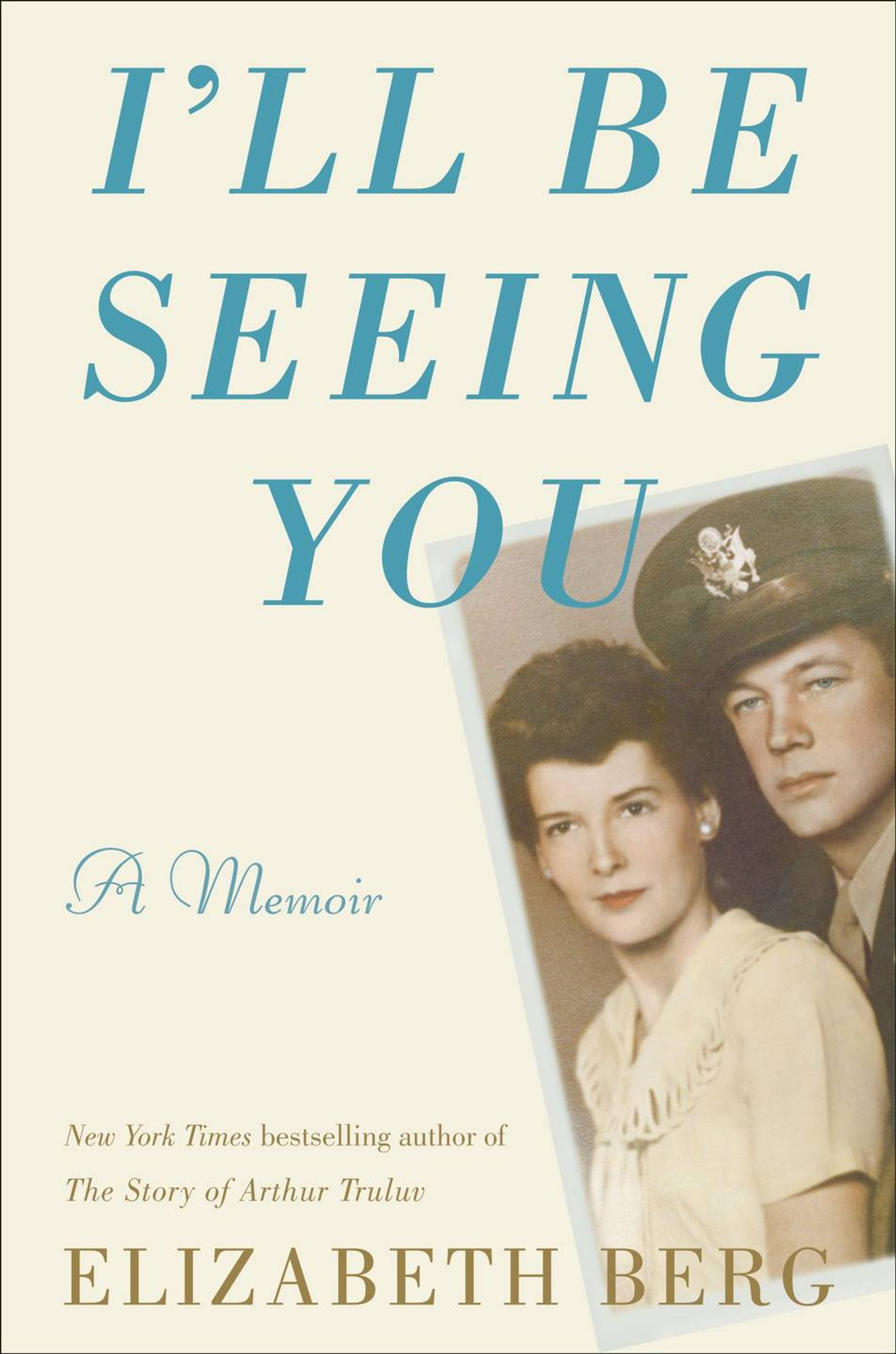 """I'll be Seeing You"" by Elizabeth Berg"