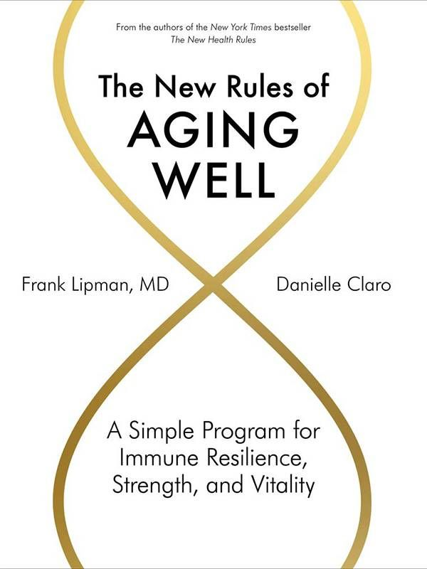 "Book cover of ""The New Rules of Aging Well"". Aging well, age, Next Avenue"