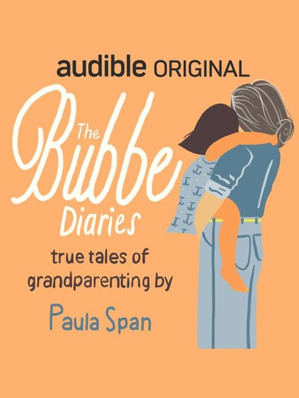 Cover image of 'The Bubbe Diaries' By Paula Span. Next Avenue