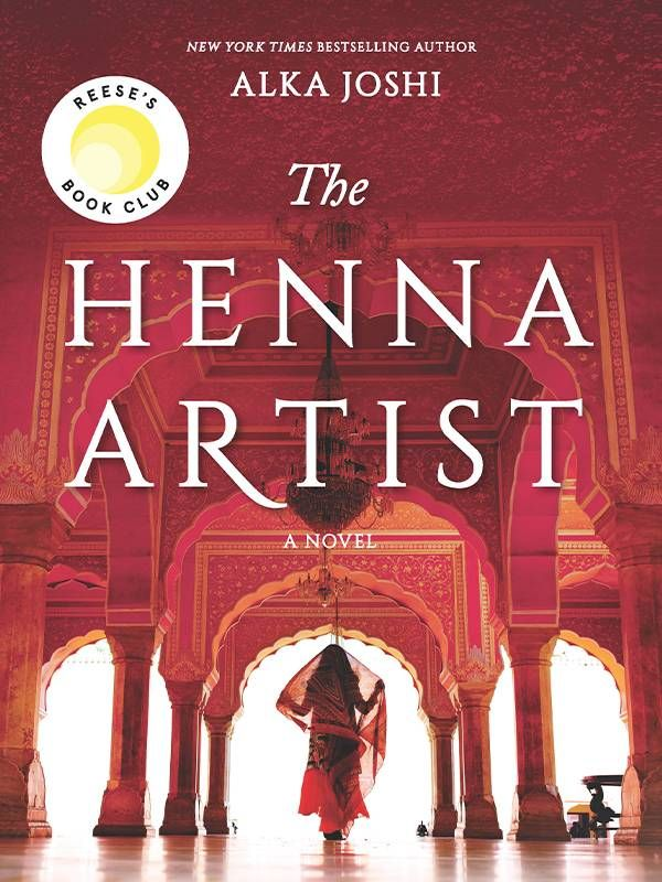 Book cover of 'The Henna Artist' by Alka Joshi, Next Avenue, mother