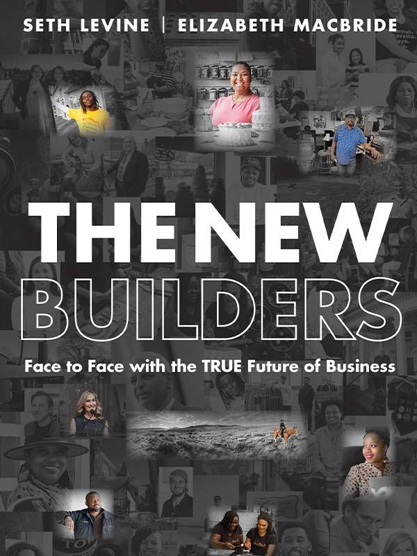 Book cover of 'The New Builders' by Seth Levine and Elizabeth Macbride, Older entrepreneurs, business innovations, Next Avenue