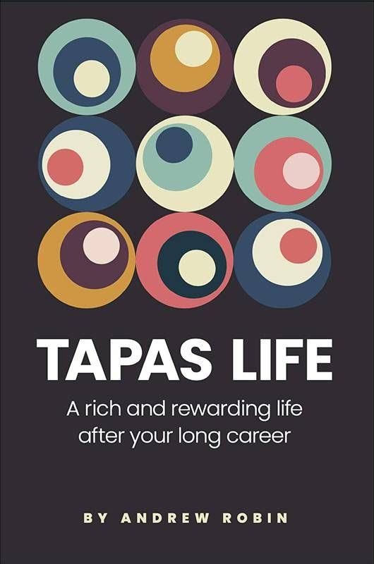 """Book cover of """"Tapas Life"""" by Andrew Robin. career advice, Next Avenue"""