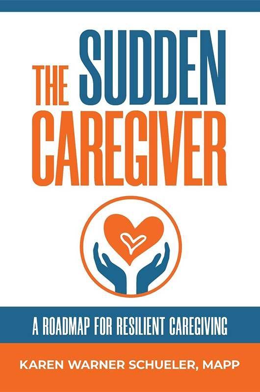 "Book cover of ""The Sudden Caregiver"" by Karen Warner Schueler. Next Avenue, vacation"