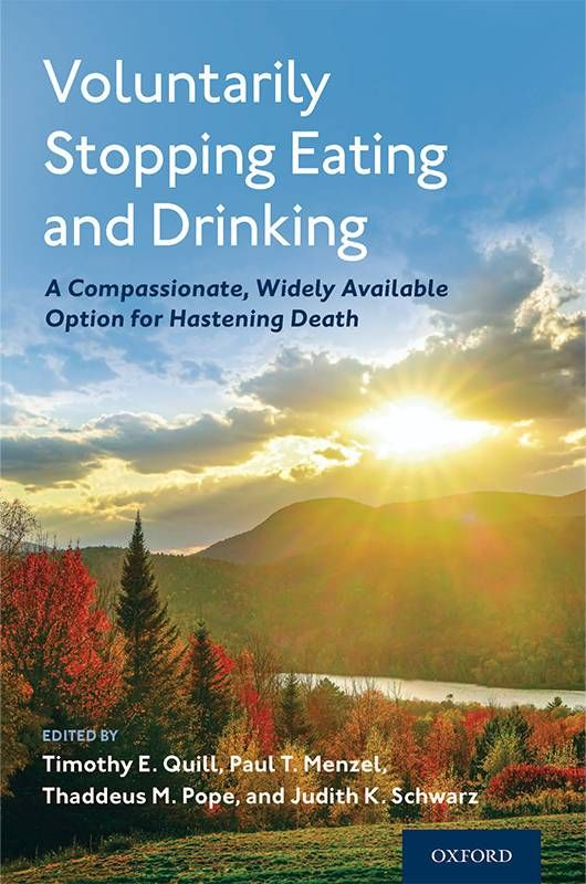 Book cover of, Voluntarily Stopping Eating and Drinking. Next Avenue, VSED, end of life