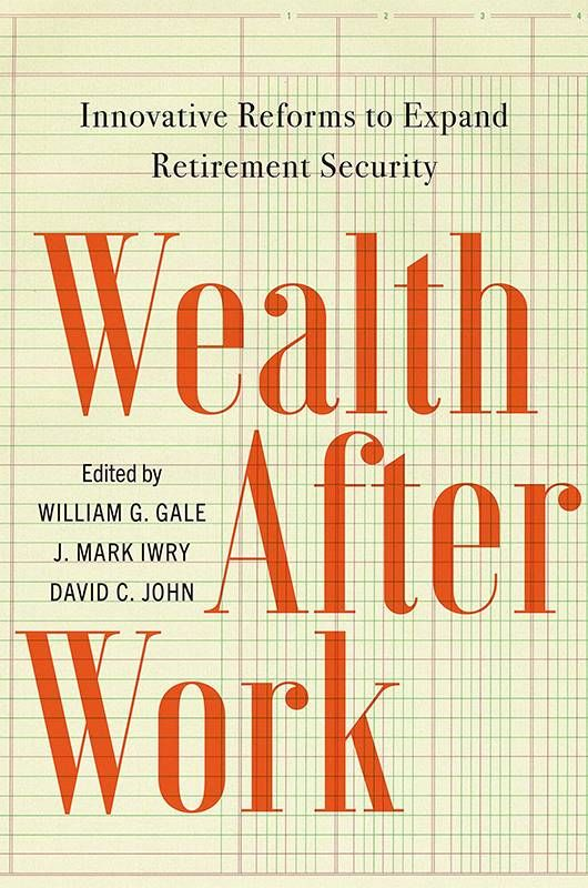 """Book cover of """"Wealth After Work"""". Next Avenue, retirement savings, 401k"""