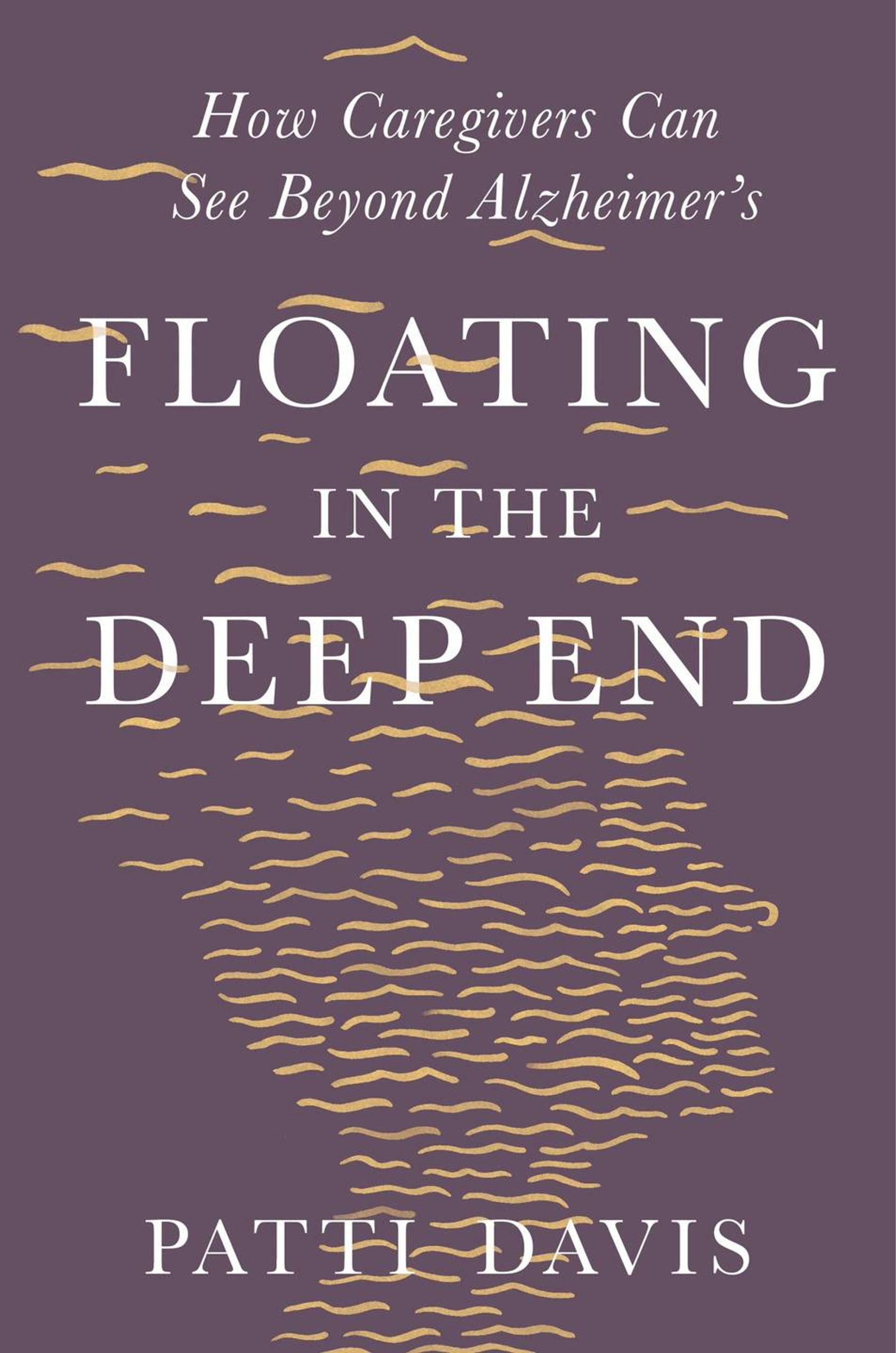 Floating in the Deep End by former President Ronald Reagan's daughter, Patti Davis