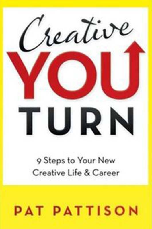 """Book cover of """"Creative You Turn"""" by Pat Pattison"""