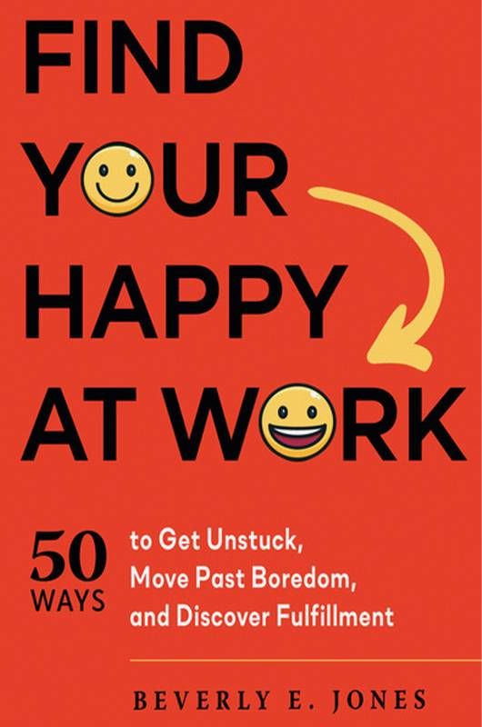 """Book cover of, """"Find Your Happy At Work"""" by Beverly Jones. Next Avenue"""