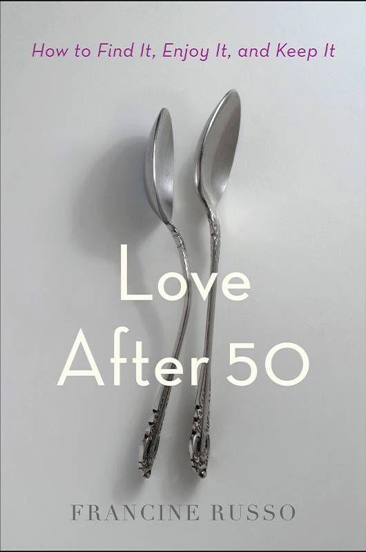 """""""Love After 50"""" book cover. Next Avenue, diviorce, shame, ashamed"""