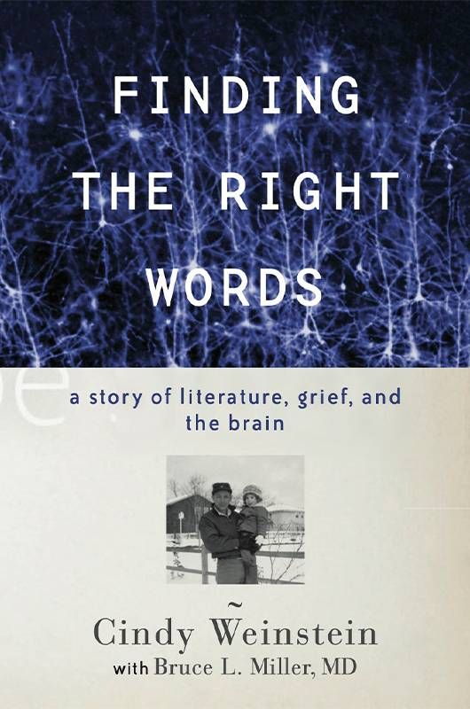 """Book cover of """"Finding the Right Words"""" by Cindy Weinstein.Next Avenue, Father, daughter, Alzheimer's"""