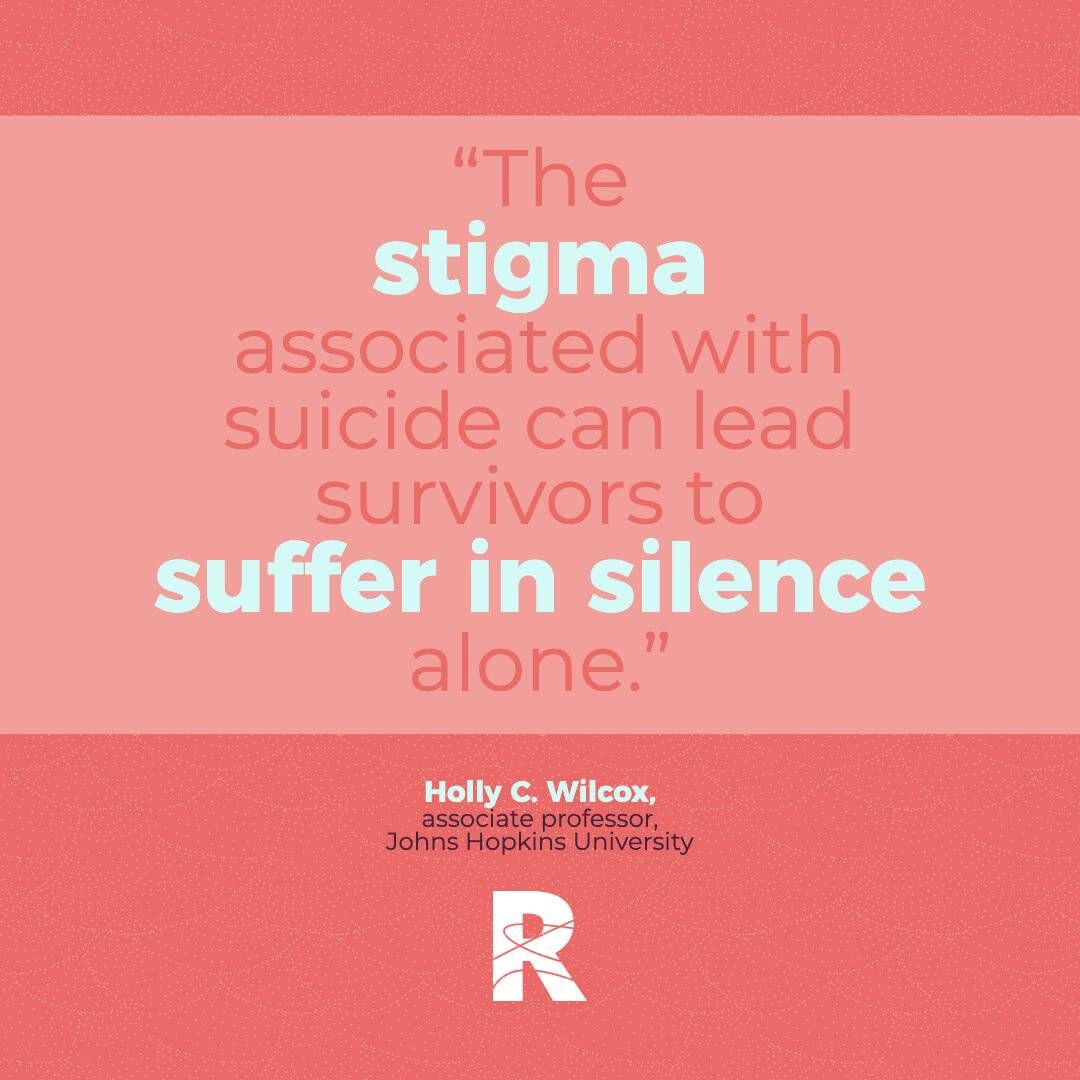 "image with text that says, ""The stigma associated with suicide can lead survivors to suffer in silence alone."" Rewire PBS Living Suicide"