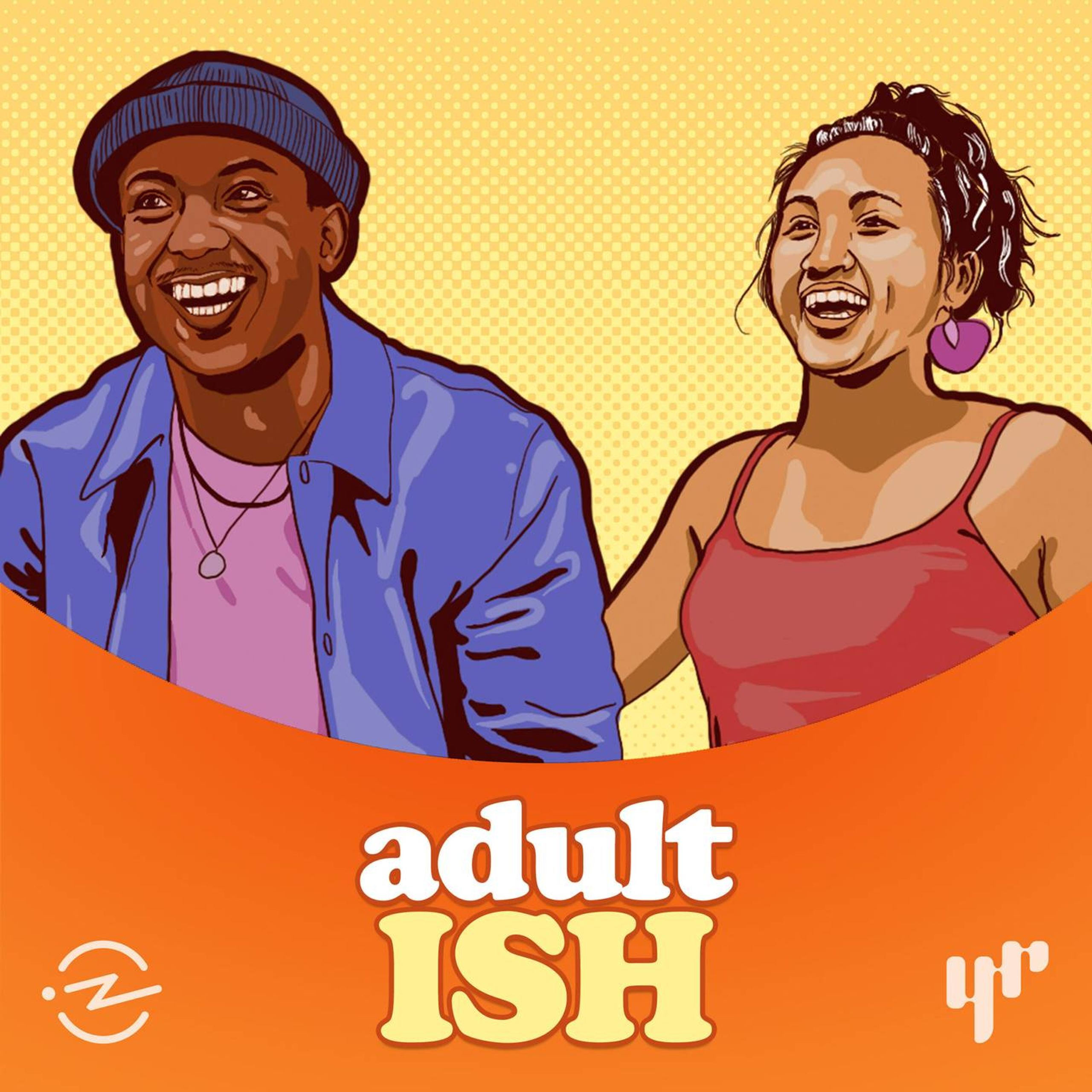 Logo for the Adult ISH podcast, featuring two young people smiling, lessons in adulting, adult ish, Rewire